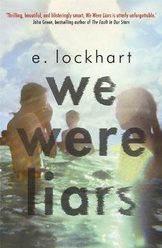 We Were Liars: Amazon.co.uk: E. Lockhart: Books