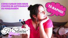 Como cuidar dos seus pinceis de artesanato ou maquiagem   Fê Silveira
