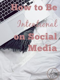 Social media can be overwhelming. Use these tips to intentionally manage social media and use it to connect, not compete.