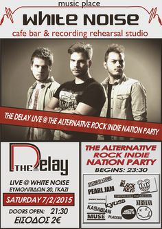 The Delay Live @ White Noise Rehearsal Studios, Pop Rock, The Black Keys, Live Events, Indie