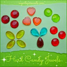 Sugartown Sweets: How to Make Hard Candy Jewels Using Melted Jolly Ranchers Candies! Great idea for Mother's Day! 8th Birthday Cake, Teacher Birthday, Birthday Ideas, Tulip Cake, Ballerina Cookies, Button Cookies, Jolly Rancher Hard Candy, Rose Cookies, Candy Molds