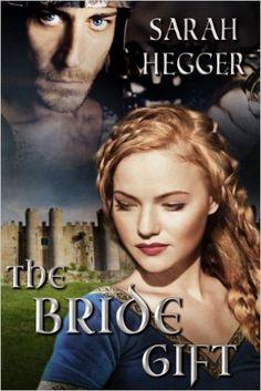 The Bride Gift - Kindle edition by Sarah Hegger. Romance Kindle eBooks @ Amazon.com.