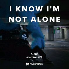 You are not Alone Alone Lyrics, Alan Walker, Kai, Music, Musica, Musik, Muziek, Music Activities, Chicken