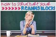 How to Structure Your Reading Block!