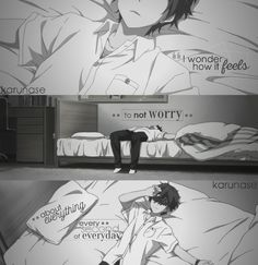 """I wonder how it feels to not worry about everything every second of everyday.."" 