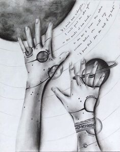"""""""If I should have a daughter, I would paint the solar system on the backs of her hands, so she would have to learn the whole universe before she could say, """"I know that like the back of my hand""""' Sarah Kay Original by Christianna Strom Createbychristianna.tumblr.com"""
