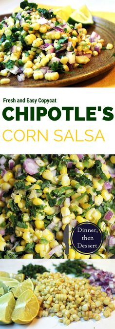 5 Minutes, no cooking, no added fat and tastes amazing! http://dinnerthendessert.com/chipotles-jalapeno-lime-corn-salad/