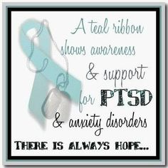 A teal ribbon shows awareness & support for PTSD & anxiety disorders. There is always hope. surprisingly i have anxiety and my mom also thinks PTSD Ptsd Awareness, Mental Health Awareness, Depression Awareness, Social Awareness, Panic Disorder, Anxiety Disorder, Ptsd Quotes, Agoraphobia, Complex Ptsd