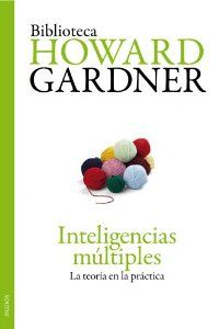 """#Libro sobre las """"Inteligencias múltiples: La teoría en la práctica"""". Biblioteca Howard Gardner. Autor: Howard Gardner. Traductor: Mª Teresa Melero Nogués. #Educacion"""