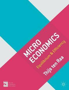 Microeconomics: Equilibrium & Efficiency de Thijs ten Raa. Máis información no catálogo: http://kmelot.biblioteca.udc.es/record=b1514260~S1*gag