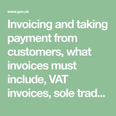 Invoicing and taking payment from customers, what invoices must include, VAT invoices, sole trader invoices, limited company invoices, payment options, charging for late payment, chargebacks
