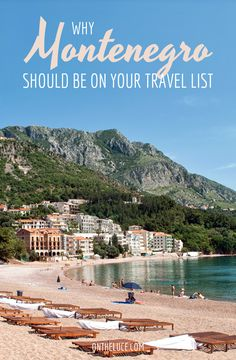 Beaches, historic towns, mountains, lakes and canyons – why the Balkan country of Montenegro deserves a spot on your travel wishlist.