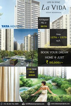 Tata La VIDA a residential project in Sector 113 Gurgaon, offering green friendly living with 2 & 3 BHK apartments with ease of connectivity from Delhi and inner part of Gurgaon via Dwarka Expressway.