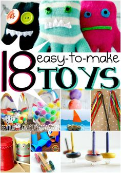 These 18 easy to make toys won't break the bank, and your kids will have fun helping to make them! They'll have something new to play with, and you won't...
