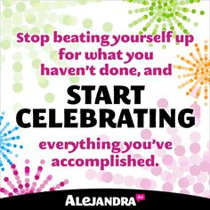 Celebrating Your Accomplishments