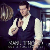 "RADIO   CORAZÓN  MUSICAL  TV: MANU TENORIO PRESENTA ""SIN PAUSA SIN PRISA"", SINGL..."