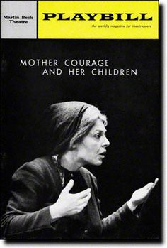 Mother Courage and Her Children by Bertolt Brecht. Opened March 1963 at the Martin Beck Theatre. Theatre Stage, Broadway Theatre, Mother Courage, Anne Bancroft, Artist Life, How To Memorize Things, Children, Plays, March
