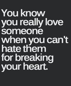 Breaking Your Heart – Love Quote