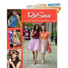 ReSew- Turn Thrift Store Finds into Fabulous Designs