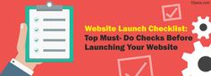 Website Launch Checklist: Top Must- Do Checks Before Launching Your Website! Ultimate things to consider before launching a new website - from user interface to call-to-action Your Website, Call To Action, User Interface, Waiting, Product Launch, Content, Amazing, People, Design