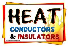 Heat: Conductors and Insulators STUDY GUIDE - Science Conduction, conductor, insulation, insulator. Grade 2 Science, Primary Science, Science Classroom, Classroom Resources, Classroom Ideas, Science Resources, Science Education, Science Activities, Science Ideas