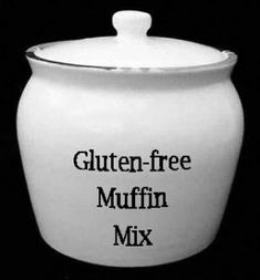 How to Make-Your-Own Gluten Free Muffin Mix