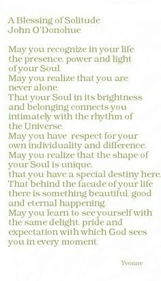 A Blessing of Solitude. Spiritual Guidance, Spiritual Wisdom, Spiritual Awakening, Christian Messages, Irish Blessing, Yoga Quotes, Quotable Quotes, Solitude, Poems
