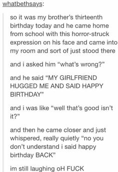 New Funny Happy Birthday Quotes Hilarious True Stories 27 Ideas Funny Tumblr Posts, My Tumblr, Funny Happy, The Funny, Lol, Funny Quotes, Funny Memes, Videos Funny, Dankest Memes