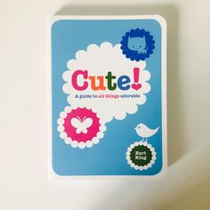 """Cute!celebrates and explores all the things that make you say """"Awwww!"""" and answers important questions like:Is being cute a super-power?…"""