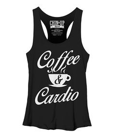 Look at this Black Heather 'Coffee & Cardio' Raw-Edge Racerback Tank by Chin Up Apparel Workout Attire, Workout Gear, Fur Clothing, Red Tank Tops, Chin Up, Muscle Tees, Racerback Tank Top, Shirts For Girls, Cardio