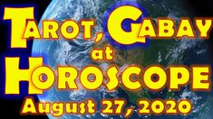 Tarot, Gabay at Horoscope for August 27, 2020, Thursday | Daily Habit August Horoscope, Daily Horoscope, August 27, Tarot, Thursday, Tarot Cards