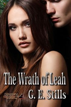 The Wrath of Leah ->#gypsyshadow #fantasy #romance  Her old way of life ended tragically; Leah hopes her new one won't end the same. The Wrath of Leah, a novella by G. E. Stills. Available from Amazon, Barnes and Noble, Smashwords, other fine eBook vendors and Gypsy Shadow Publishing at:  http://www.gypsyshadow.com/GEStills.html#Leah