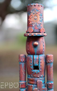 EPBOT: My New & Nutty Copper Patina! A patina-ed steampunk nutcracker ... love it!