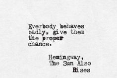 Hemingway, The Sun Also Rises