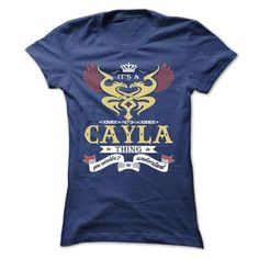 its a CAYLA Thing You Wouldnt Understand  - T Shirt, Ho - #gift for guys #funny shirt. MORE INFO => https://www.sunfrog.com/Names/its-a-CAYLA-Thing-You-Wouldnt-Understand--T-Shirt-Hoodie-Hoodies-YearName-Birthday-43574177-Ladies.html?id=60505