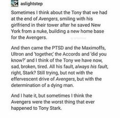 And then you kind of wonder if that's why Nick Fury was trying to avoid when he told Tony he didn't want him to be an Avenger because Nick saw what Tony's friend and mentor did and how he reacted and he wanted to protect him from that