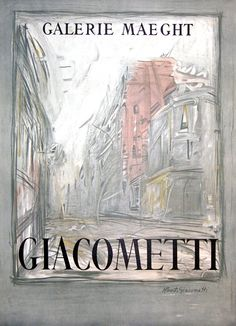 Giacometti @ Galerie Maeght Modern Art, Contemporary Art, Museum Poster, Art Disney, Alberto Giacometti, Georges Braque, Sculpture Painting, Expositions, Festival Posters
