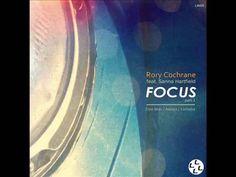 Rory Cochrane feat. Sanna Hartfield - Focus (Addex Remix)