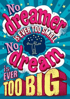 No dreamer is ever too small. No dream is ever too big. #quote #inspiration #classroomdecor #poster #dream Classroom Quotes, Classroom Bulletin Boards, Classroom Posters, Classroom Themes, Banners, Perspective Quotes, Uplifting Words, Classroom Supplies, School Quotes