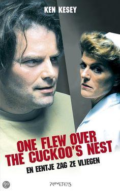 En eentje zag ze vliegen ( one flew over the cuckoo's nest) / Ken Kesey