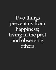 Two Things Prevent Us From - Inspirational Quotes