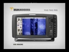 Humminbird Fish Finder.take a look at this video