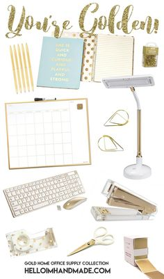 You're Golden! Home Office Supply Round Up by HelloImHamdmade.com