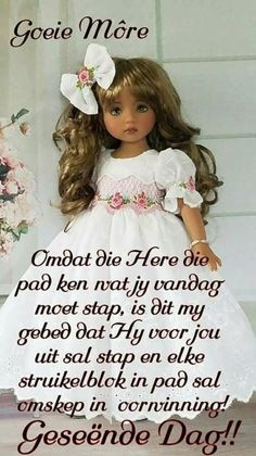Lekker Dag, Afrikaanse Quotes, Goeie Nag, Goeie More, Special Quotes, Good Night Quotes, Good Morning Wishes, Morning Greeting, Strong Quotes