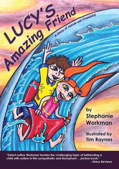Lucy's Amazing Friend - story of autism and friendship #ReadYourWorld Multicultural Children's Book Day