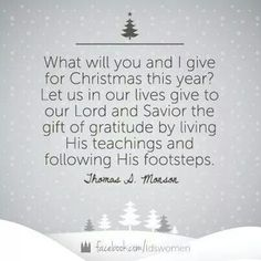 Let us in our lives give to our Lord and Savior the gift of gratitude...
