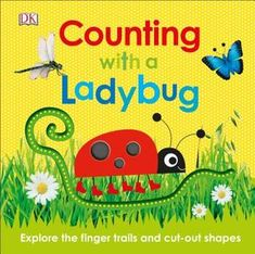 Counting with a Ladybug by DK Publishing Counting Puzzles, Counting Books, Early Learning, Fun Learning, Counting For Toddlers, Earth Book, Learn To Count, Cut Out Shapes, Pre Writing