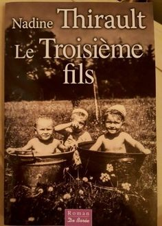 Buy Le Troisième fils by Nadine Thirault and Read this Book on Kobo's Free Apps. Discover Kobo's Vast Collection of Ebooks and Audiobooks Today - Over 4 Million Titles! Romans, Audiobooks, This Book, Ebooks, Reading, Movie Posters, Free Apps, Collection, Products