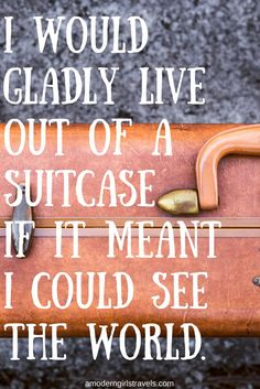 Travel Quotes | A Modern Girl's Travels