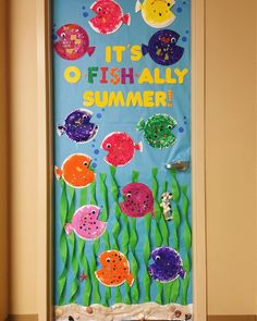 Summer classroom preschool door . It's O-FISH-ALLY summer!